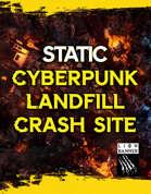 Cyberpunk Landfill Crash Site - Static Battlemap