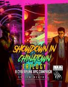 Showdown in Chinatown Trilogy - Cyberpunk Campaign [BUNDLE]