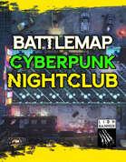 Cyberpunk Nightclub Battlemap (Static)