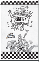 Gourmet Street: Fantasy Street-Food Adventuring