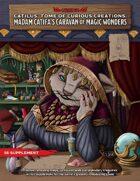 Catilus' Tome of Curious Creations: Madam Catifa's Caravan of Magic Wonders