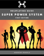 Super Power System - Roleplaying Guide