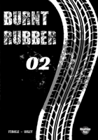 Burnt Rubber #2 - Deal with the Devil
