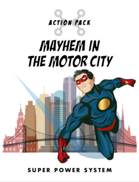 Super Power System - Action Pack - Mayhem in the Motor City