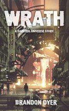 Wrath: A Darkveil Universe Story