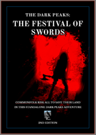 THE DARK PEAKS: FESTIVAL OF SWORDS SECOND EDITION QUICKSTART
