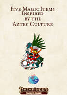 Aztec magic items