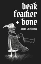 Beak, Feather, & Bone