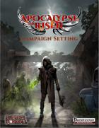 Apocalypse the Risen Campaign Setting (PF1e)