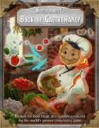 Noblecrumpet's Book of Gastromancy