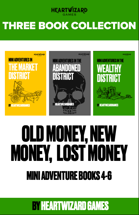 Old Money, New Money, Lost Money [BUNDLE]