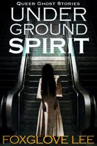 Underground Spirit