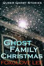 Ghost Family Christmas