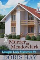 Murder at Meadowlark, Lasagna Lady Mysteries 1
