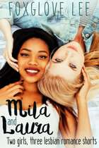 Mila and Laura: Two girls, three lesbian romance shorts