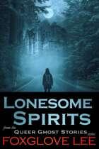 Lonesome Spirits