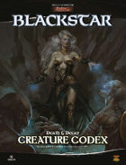 Blackstar Death & Decay: Creature Codex