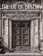 The Lie of Destiny - A Modulus Adventure