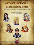Art Pack Collection 2: More Noble Nobles