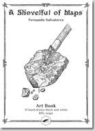 A Shovelful of Maps - Art Book and Map Pack