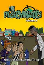 The Degerminators: Volume 4