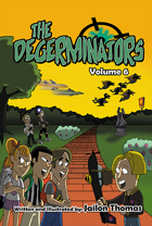 The Degerminators: Volume 5
