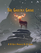 The Ghastly Grove