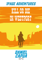 1PA - Kill or Die in Westport