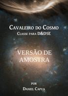 Cavaleiro do Cosmo: AMOSTRA