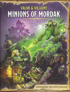Valor & Villainy: Minions of Mordak (Fifth Edition Supplement)