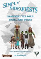 Simply Sidequests - Davinwell Village's Small Jobs Board