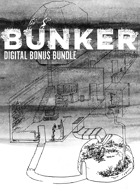 Bunker #1 Digital Bonus Bundle