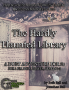 The Hardly Haunted Library