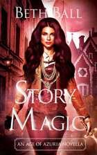 Story Magic: An Age of Azuria Novella