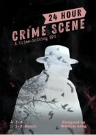 24 Hour Crime Scene - A Crime-Solving RPG