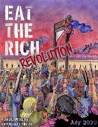 Eat the Rich: Revolution!