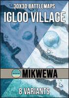 MikWewa Maps - Igloo Village