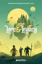 Lore & Legacy : Règles & Univers