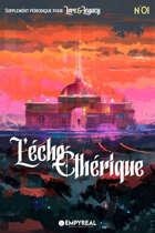 Lore & Legacy : L'écho éthérique n°01