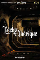 Lore & Legacy : L'écho éthérique n°04
