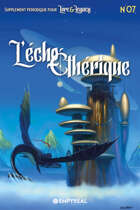 Lore & Legacy : L'écho éthérique n°07