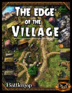 The edge of the Village
