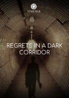 Regrets in a Dark Corridor (One Page Adventure)