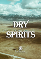 Dry Spirits (One Page Adventure)