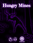 Hungry Mines (One Page Adventure)
