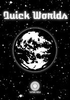 Quick Worlds