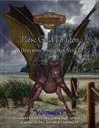 Draconic Omnibus: Rose Gold Dragon (5e)