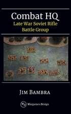 Late War Soviet Rifles Battle Group