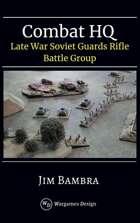 Late War Soviet Guards Rifles Battle Group