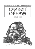 Casket of Fays #1 – a Dragon Warriors RPG fanzine